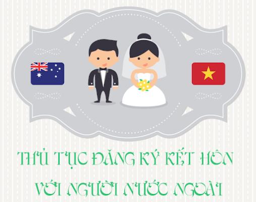 thủ tục hồ sơ đăng ký kết hôn với người nước ngoài